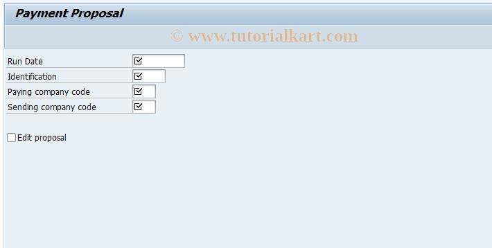 SAP TCode FBZ0 - Display/Edit Payment Proposal