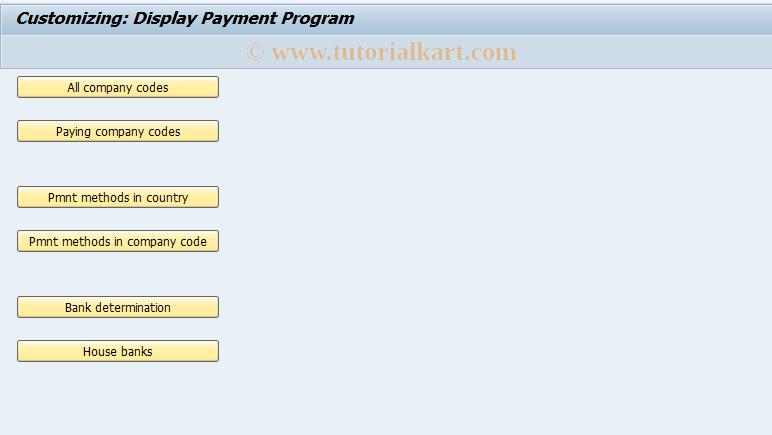 SAP TCode FBZA - Display Pmnt Program Configuration