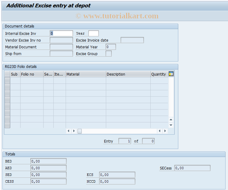 SAP TCode J1IGA - Additional Excise Entry at Depot