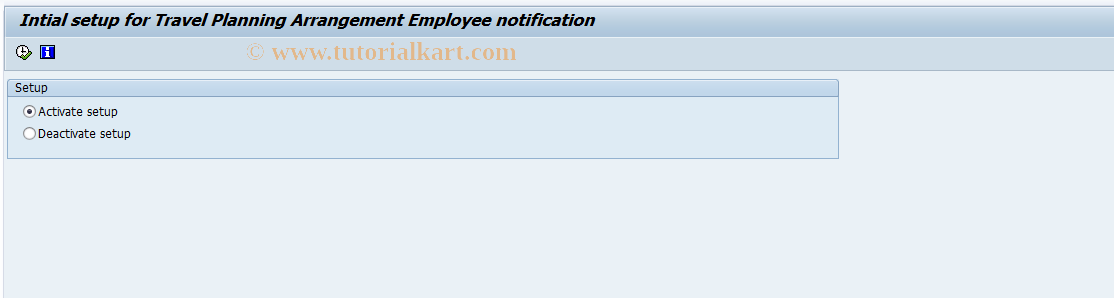SAP TCode PTRM_PLARR_SETUP - Intial setup TrvPlArrgNotifcation