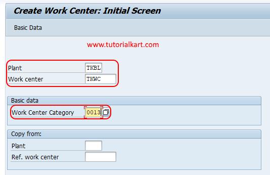 create work centre initial screen SAP