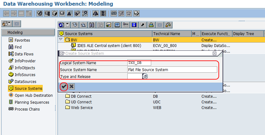 SAP BW - How to Create Flat File Source System in SAP